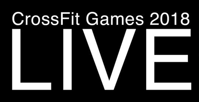 2018 CrossFit Games Live – Who will be the Fittest on Earth?